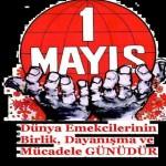 >>> 1 Mayıs Emek ve Dayanışma Günü